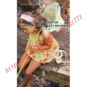【全新正版】When Children of Immigrants Are Left Behind:...