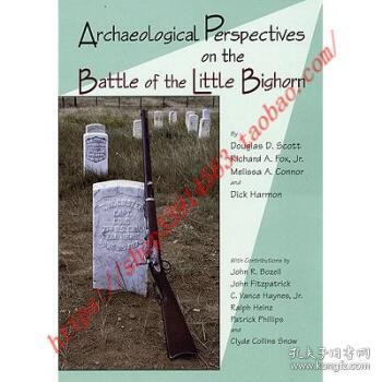 ArchaeologicalPerspectivesontheBattleoftheLittleBighorn