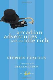 预订 Arcadian Adventures with the Idle Rich阔佬的牧歌式历险? 9780771094095