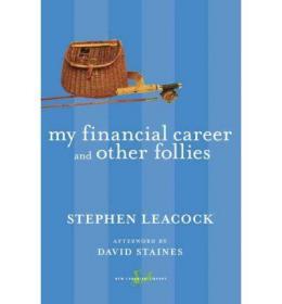 预订 My Financial Career and Other Follies我的金融生涯,幽默 9780771094002