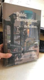 Public Transportation: On the Move INTL