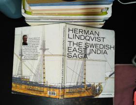 The Swedish East India Saga 【书脊书角轻微磨损】