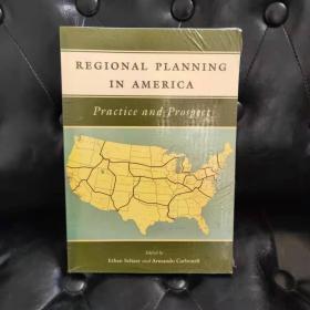 Regional Planning in America: Practice and Prospect 美国区域规划的实践与展望 原版塑封