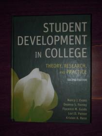STUDENT DEVELOPMENT IN COLLEGE THEORY,RESEARCH AND PRACTICE 高校大学生发展理论研究与实践 第二版(英文版) 精装本(无划迹品相看图)