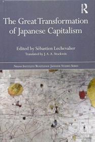 【包邮】The Great Transformation Of Japanese Capitalism