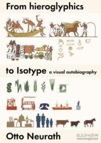 【包邮】From Hieroglyphics To Isotype /Neurath Otto Hypen Press