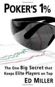 【包邮】Poker's 1%:The One Big Secret That Keeps Elite Players On Top