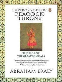 【包邮】Emperors of the Peacock Throne:The Saga of the Great Moghuls