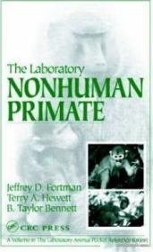 【包邮】The Laboratory Nonhuman Primate