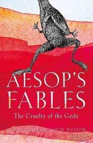 【包邮】Aesop's Fables: The Cruelty of the Gods