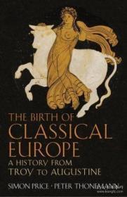 【包邮】The Birth Of Classical Europe