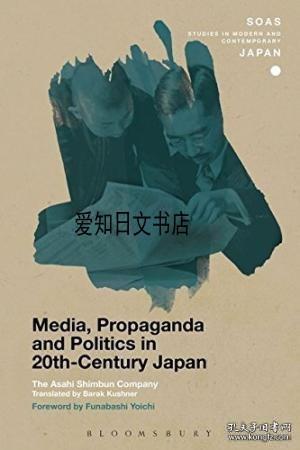 【包邮】 Media, Propaganda And Politics In 20th-century Japan