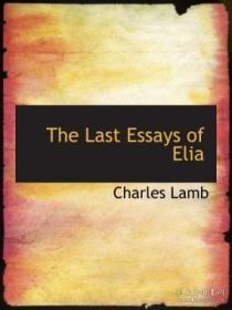 【包邮】The Last Essays Of Elia
