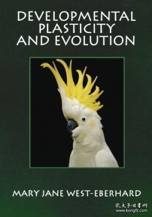 【包邮】Developmental Plasticity And Evolution