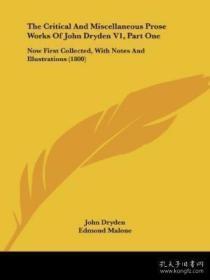 【包邮】The Critical And Miscellaneous Prose Works Of John Dryden V1
