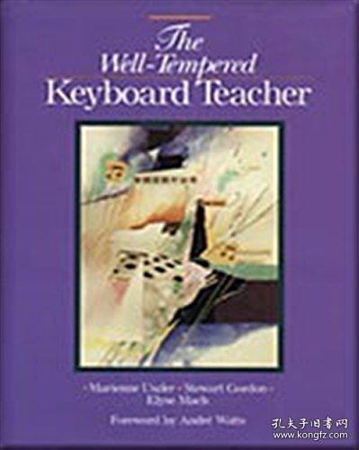 【包邮】The Well-tempered Keyboard Teacher