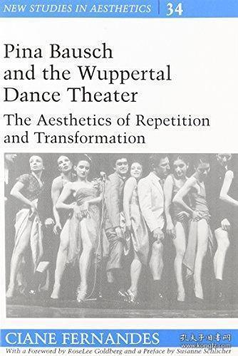 【包邮】Pina Bausch And The Wuppertal Dance Theater