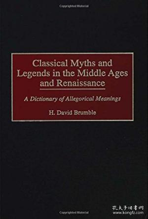 【包邮】Classical Myths And Legends In The Middle Ages And Renaissance