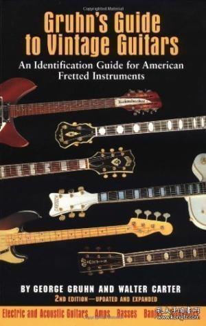 【包邮】Gruhn's Guide To Vintage Guitars 2nd Edition