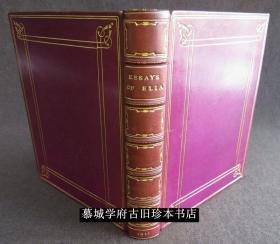 【英国名家全皮精装】手工纸印刷/兰姆散文集《伊利亚》Lovely ART NOUVEAU MORRELL BINDING ~1911~ LAMB Essay Elia SOTHERAN Leather