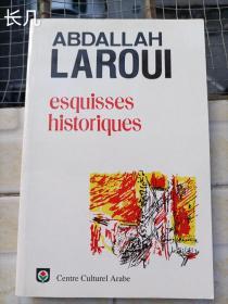 ABDALLAH LAROUI ESQUISSES HISTORIQUES