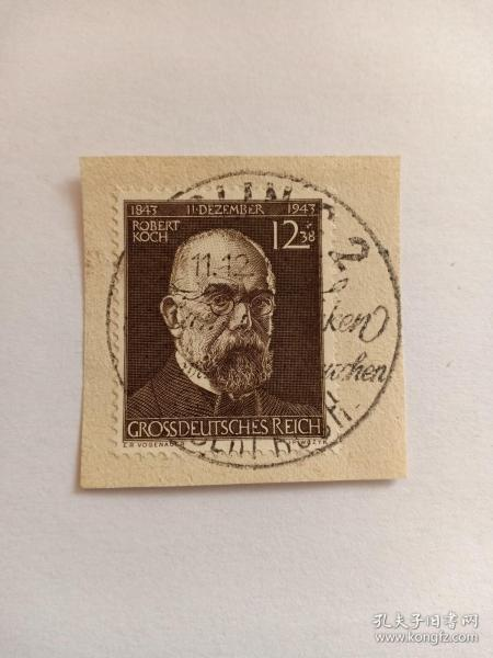 德国邮票 德意志第三帝国邮票 罗伯特·科赫 12+38 邮票剪片 盖纪念戳1944年12月11日戳记 罗伯特·科赫(1843-1910),德国著名医生和细菌学家,世界病原细菌学的奠基人和开拓者。科赫对医学事业所作出开拓性贡献,也使他成为在世界医学领域中令德国人骄傲无比的泰斗巨匠。他首次证明了一种特定的微生物是特定疾病的病原。1905年发表了控制结核病的论文,并获得诺贝尔生理学或医学奖