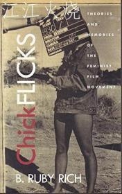 Chick Flicks - Theories and Memories of the Feminist Film Movement [SCBB]