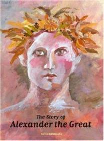The Story Of Alexander The Great-亚历山大大帝的故事