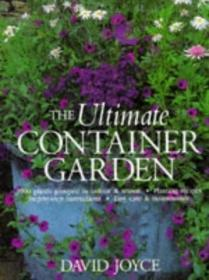 The Ultimate Container Garden
