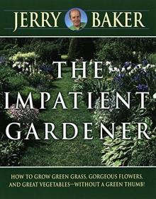 The Impatient Gardener