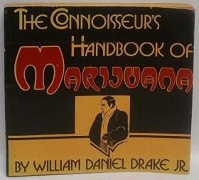 The Connoisseur's Handbook Of Marijuana