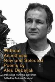 Without Anesthesia: New & Selected Poems