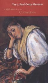 The J. Paul Getty Museum Handbook of the Collections-J. 保罗盖蒂博物馆藏品手册
