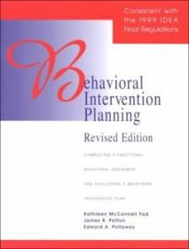 Behavioral Intervention Planning: Completing a Functional Behavioral Assessment and Developing a Behavioral Intervention Plan