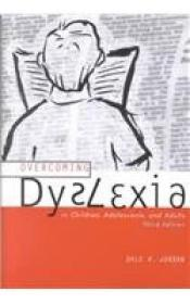 Overcoming Dyslexia in Children, Adolescent, and Adults-克服儿童、青少年和成人的阅读障碍