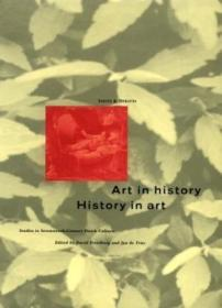 Art in History/History in Art: Studies in Seventeenth-Century Dutch Culture-历史中的艺术/艺术中的历史