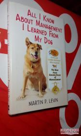英文原版;我从我的狗身上学到的管理知识 ALL I KNOW ABOUT MA
