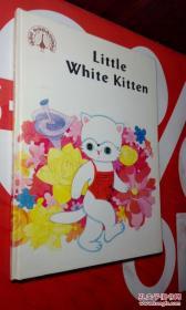 Little White Kitten小白猫【英文版 精装】