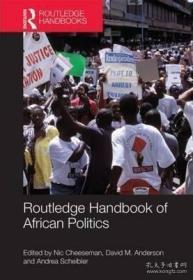 【包邮】非洲政治手册 Routledge Handbook of African Politics