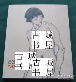 稀缺  《 埃贡·席勒作品--激情的裸体 》 约2014年出版