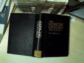 THE CONCISE OXFORD DICTIONARY 简练的牛津词典