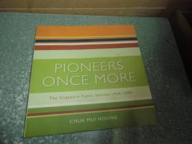 Pioneers once More:The Singapore Public Service 1959-2009