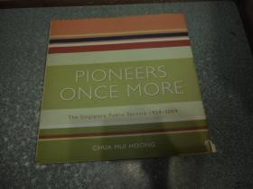 Pioneers once More:The Singapore Public Service 1959-2009(硬精装)