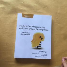 Modern C++ Programming with Test-Driven Development:Code Better, Sleep Better