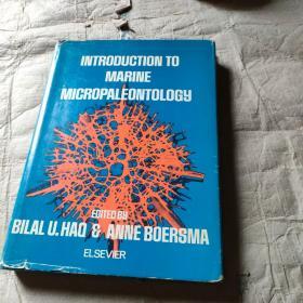 INTRODUCTION TO MARINE MICROPALEONTOLOGY(海洋微生物古生物学导论)