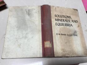 Solutions, Minerals, and Equilibria.溶液、矿物质和平衡【精装】