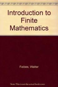 Introduction to Finite Mathematics /Walter Feibes John Wiley