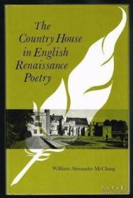 The Country House In English Renaissance Poetry /William Ale
