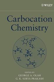 Carbocation Chemistry /Olah  G A & Praka... Wiley-Blackw