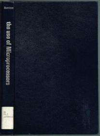 The Use of Microprocessors /Aumiaux  Michel John Wiley &